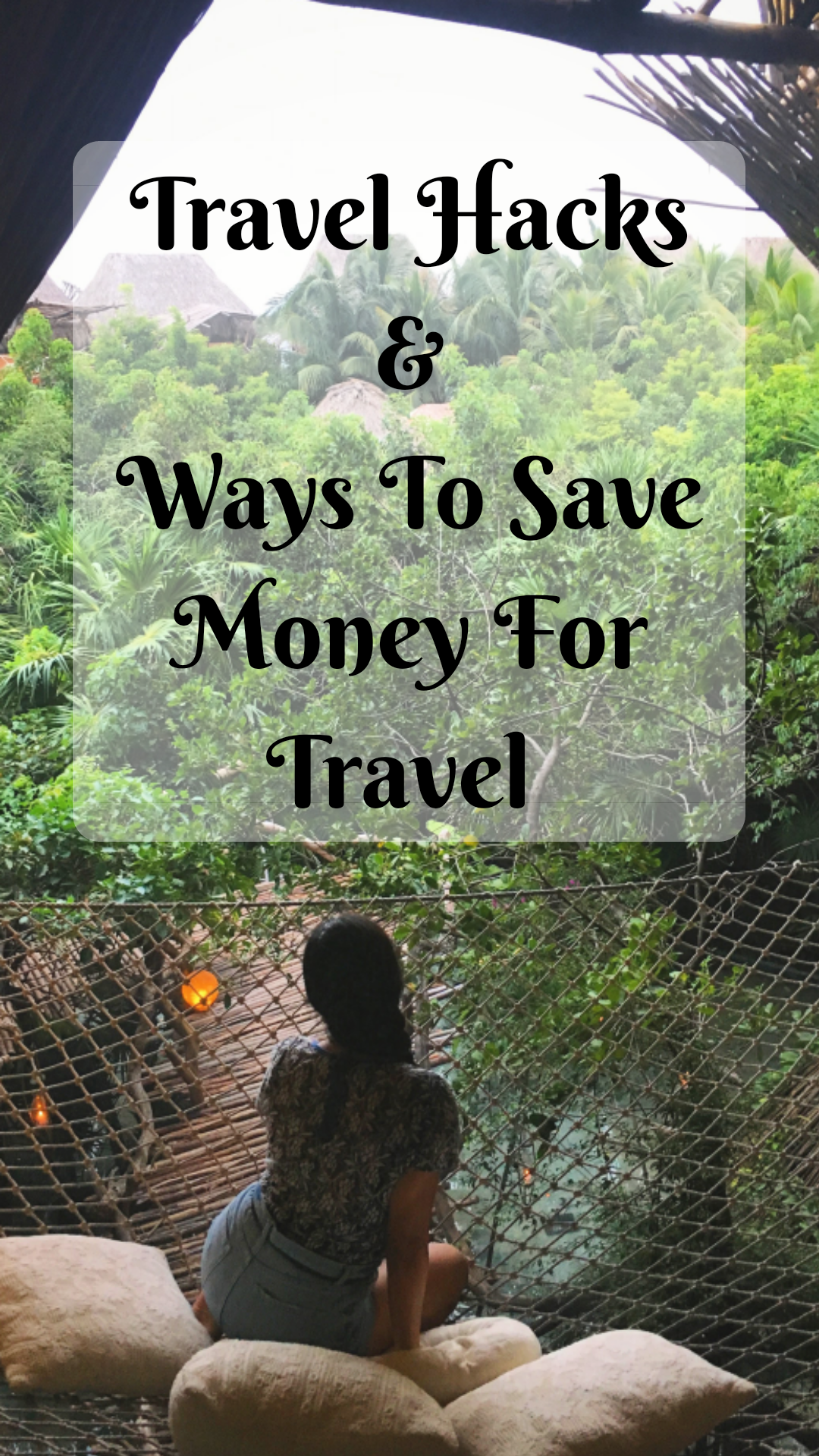 Travel hack and how to save money for travel
