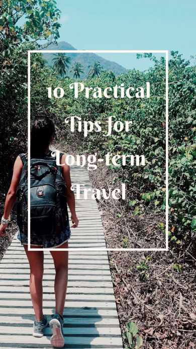 10 practical tips for long term travel